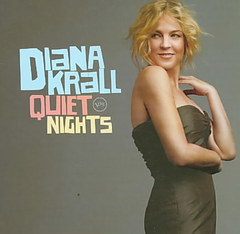 QUIET NIGHTS BY KRALL,DIANA (CD)
